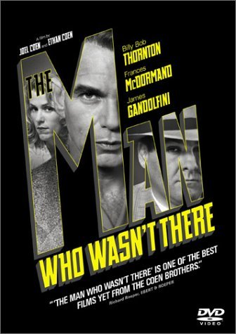 Man Who Wasn't There Thornton Mcdormand Gandolfini Bw Prbk 03 17 02 R