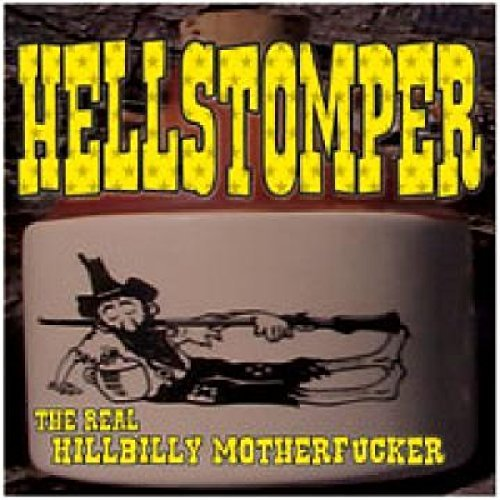 Hellstomper Real Hillbilly Motherfucker