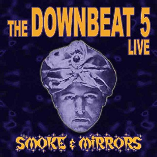 Downbeat 5 Smoke & Mirrors