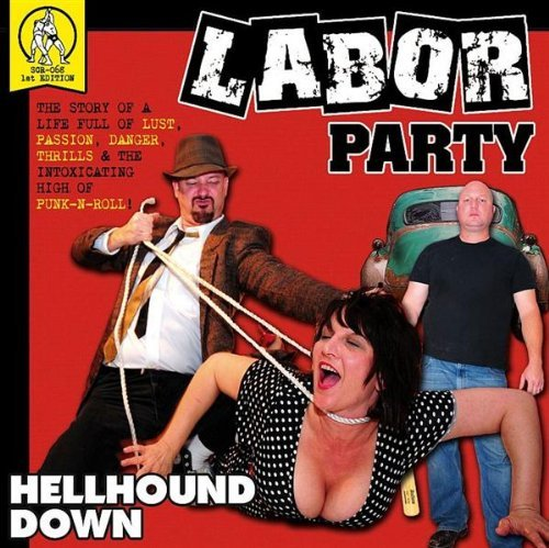 Labor Party Hellhound Down