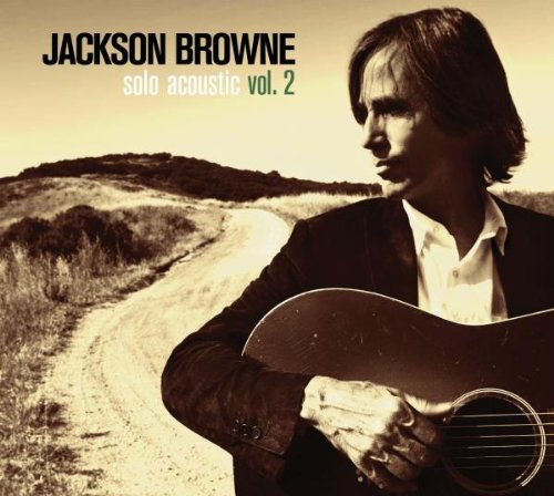 Jackson Browne Vol. 2 Solo Acoustic