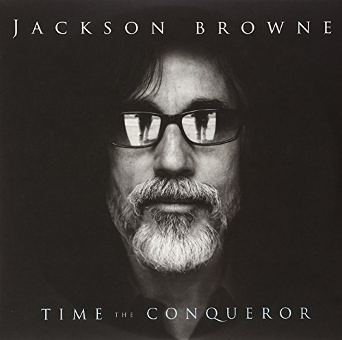 Jackson Browne Time The Conqueror