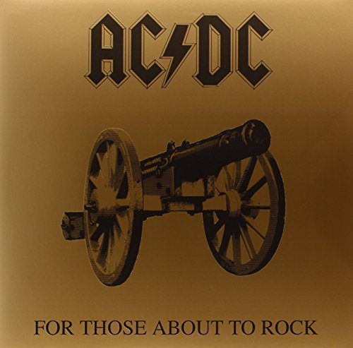 Ac Dc For Those About To Rock We Sal Remastered