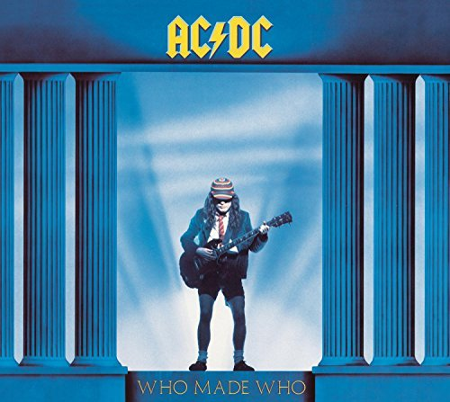 Ac Dc Who Made Who Remastered