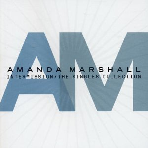 Amanda Marshall Intermission Singles Import Can