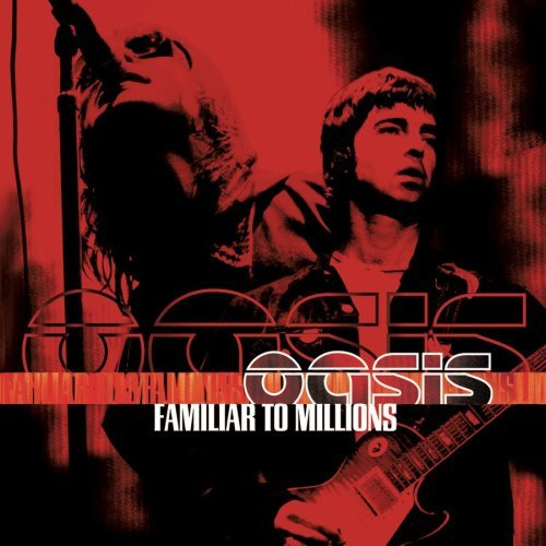 Oasis Familiar To Millions 2 CD Set