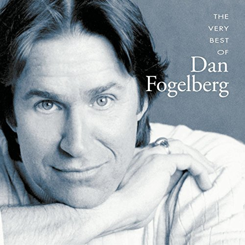 Dan Fogelberg Very Best Of Dan Fogelberg