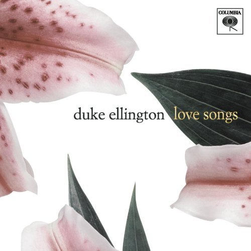 Ellington Duke Love Songs