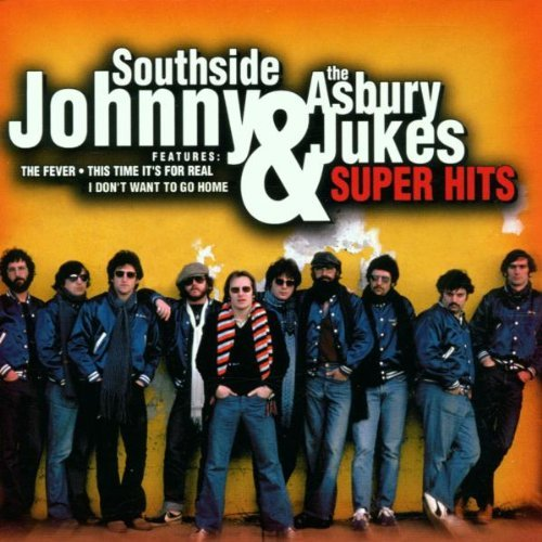 Southside Johnny & The Asbury Super Hits Super Hits