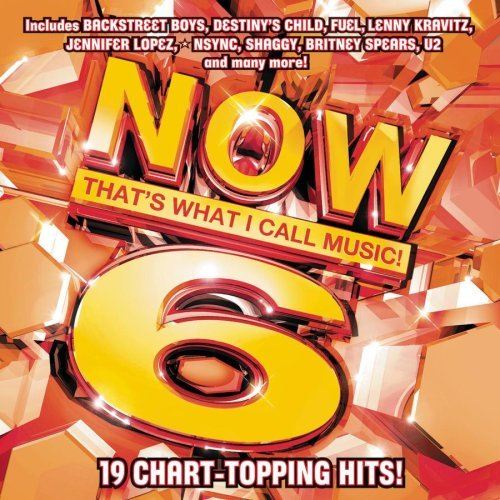 Now That's What I Call Music Vol. 6 Now That's What I Call Spears Lopez Shaggy Nsync Fuel Now That's What I Call Music