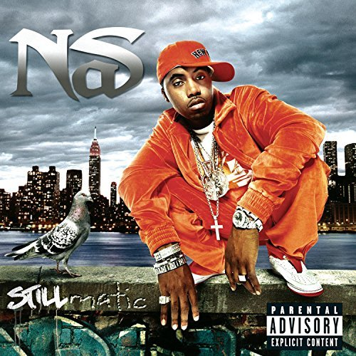 Nas Stillmatic Explicit Version