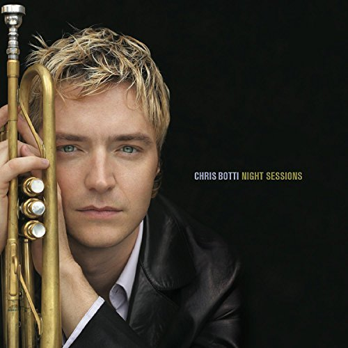 Chris Botti Night Sessions