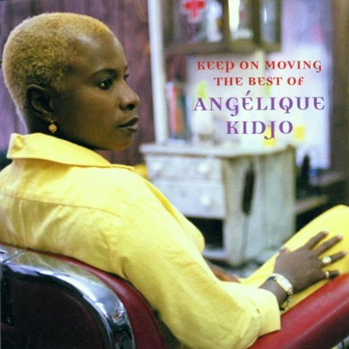 Kidjo Angelique Keep On Moving Best Of Angeliq