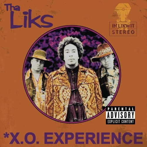 Tha Liks X.O. Experience Explicit Version