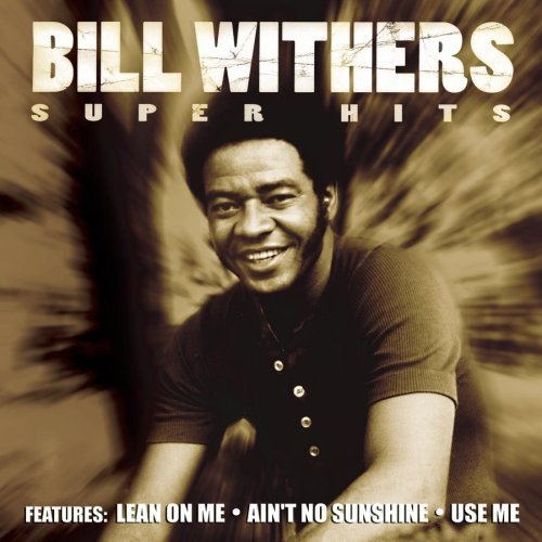 Bill Withers Super Hits