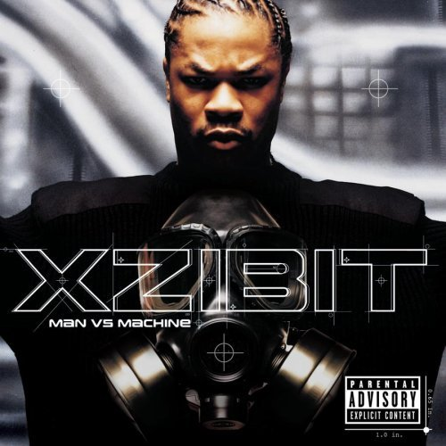 Xzibit Man Vs. Machine Explicit Version