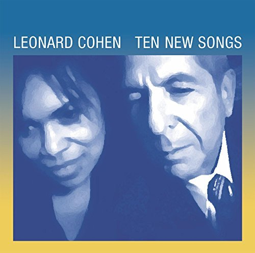 Leonard Cohen Ten New Songs