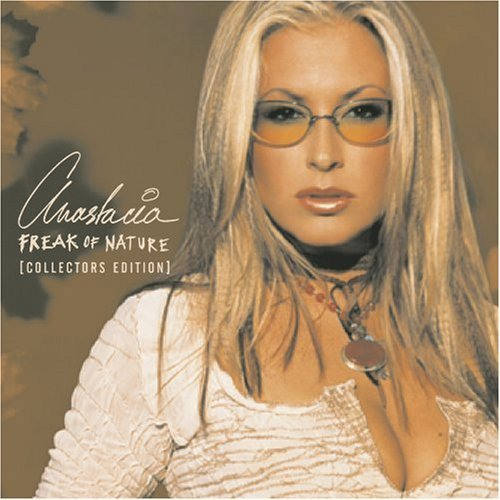 Anastacia Freak Of Nature