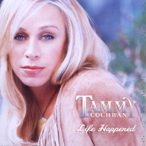 Tammy Cochran Life Happened