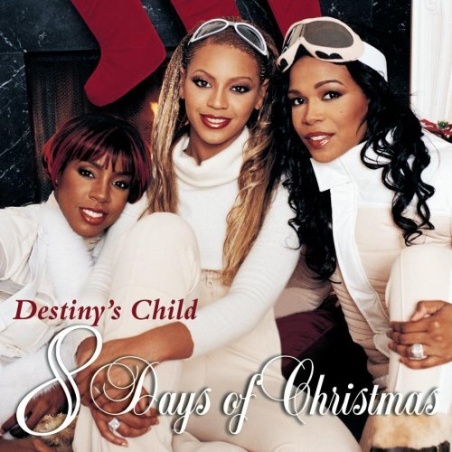 Destiny's Child 8 Days Of Christmas