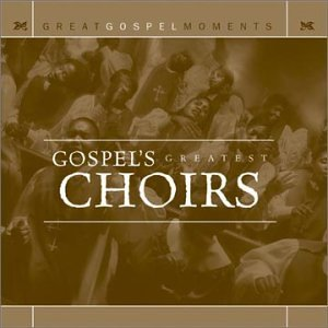 Great Gospel Moments Gospe Great Gospel Moments Gospel's Brunson New Direction Hayes Draper Beautiful Zion Choir