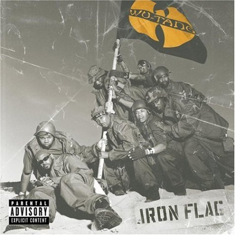 Wu Tang Clan Iron Flag Explicit Version