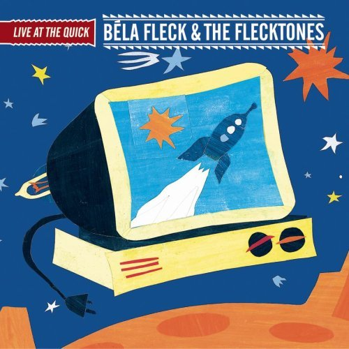 Bela & The Flecktones Fleck Live At The Quick