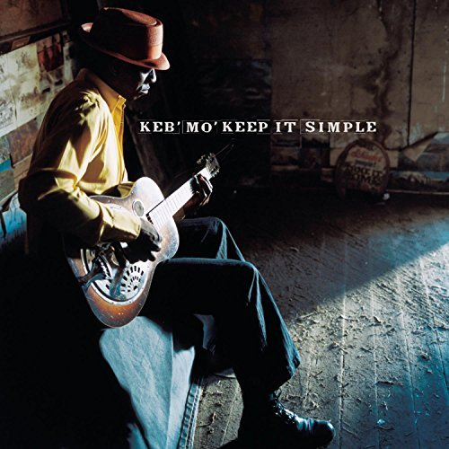 Keb' Mo' Keep It Simple