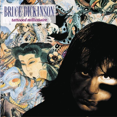 Bruce Dickinson Tattooed Millionaire Remastered Incl. Bonus Tracks