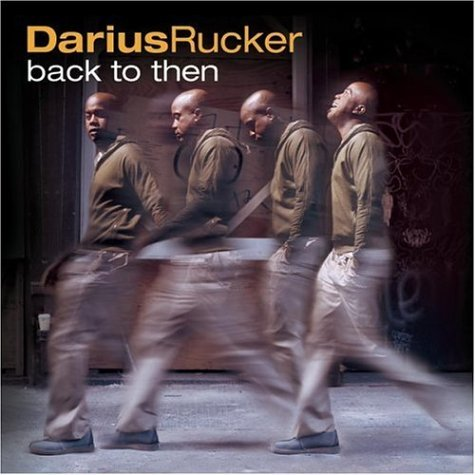 Darius Rucker Back To Then