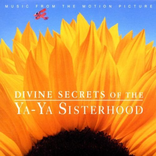 Divine Secrets Of The Ya Ya Sis Soundtrack Vincent Reed Savoy Gray Hill Charles Krauss Jackson Bennett