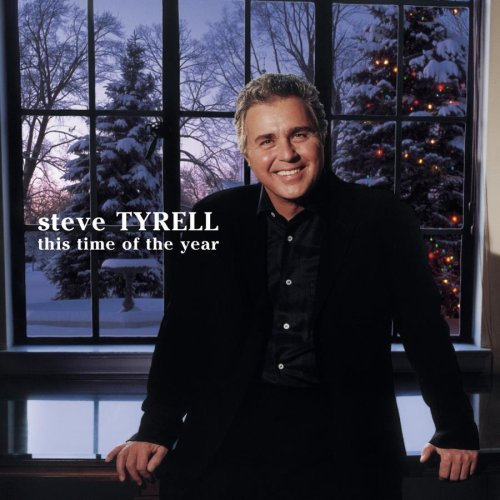 Steve Tyrell This Time Of Year