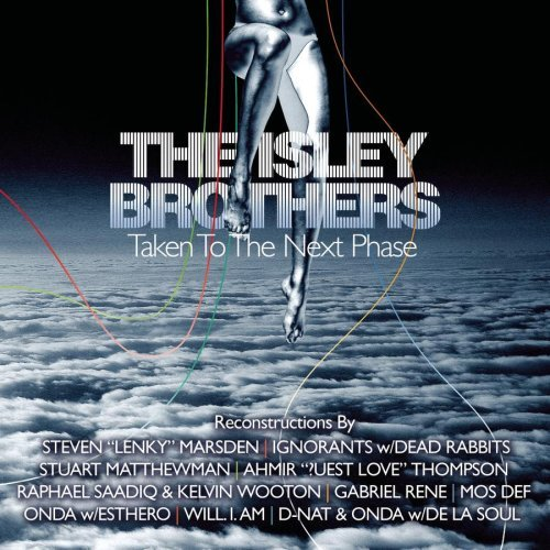 Isley Brothers Taken To The Ne Isley Brothers Taken To The Ne Will I Am Ignorants Matthewman Onda Marsen Rene Mos Def
