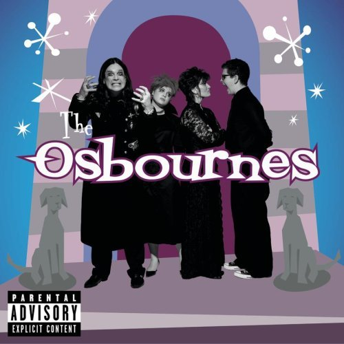 Osbourne Family Album Tv Soundtrack Explicit Version Boone Black Sabbath Kinks