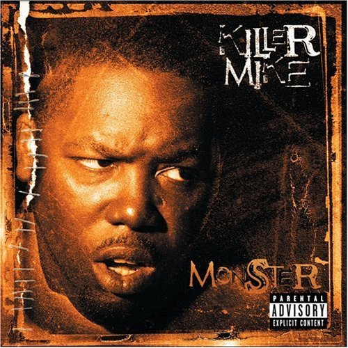 Killer Mike Monster Explicit Version