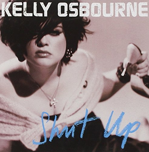 Osbourne Kelly Shut Up