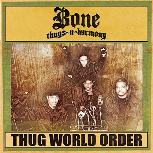 Bone Thugs N Harmony Thug World Order Clean Version