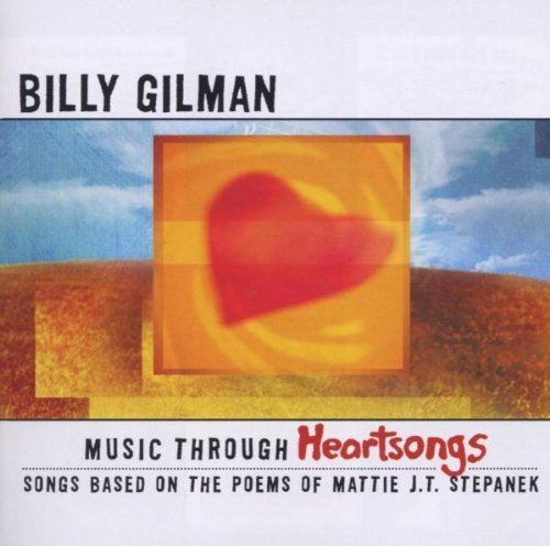 Gilman Billy Music Through Heartsongs Song