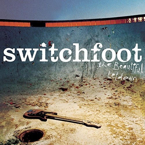 Switchfoot Beautiful Letdown
