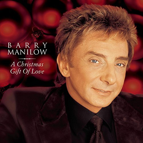 Manilow Barry Gift Of Love