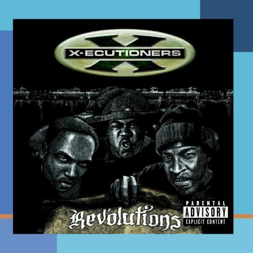 X Ecutioners Revolutions Explicit Version