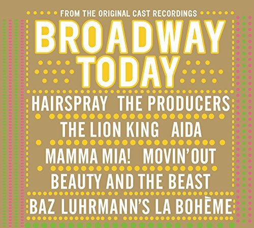 Broadway Today Broadway Today Hairspray Producers Aida Incl. Bonus Track