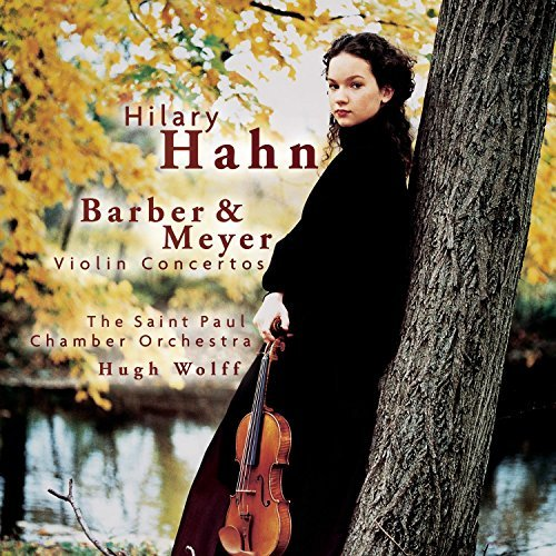 Hilary Hahn Plays Barber Meyer Hahn (vn) Wolf St. Paul Co