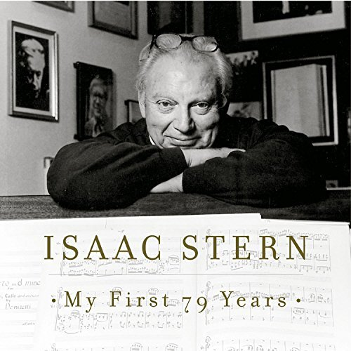 Isaac Stern My First 79 Years Stern Zakin Casals Hess