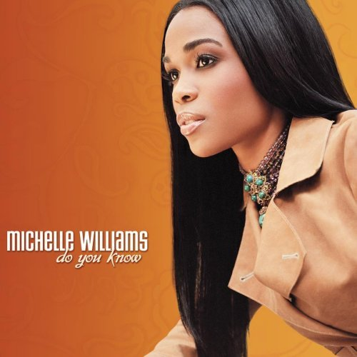 Williams Michelle Do You Know