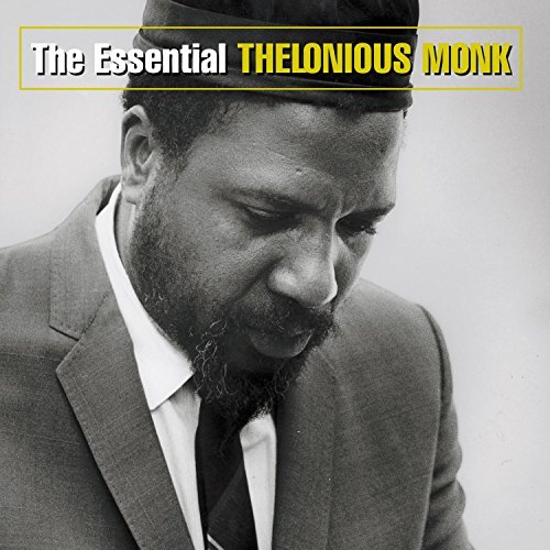 Monk Thelonious Essential Thelonious Monk