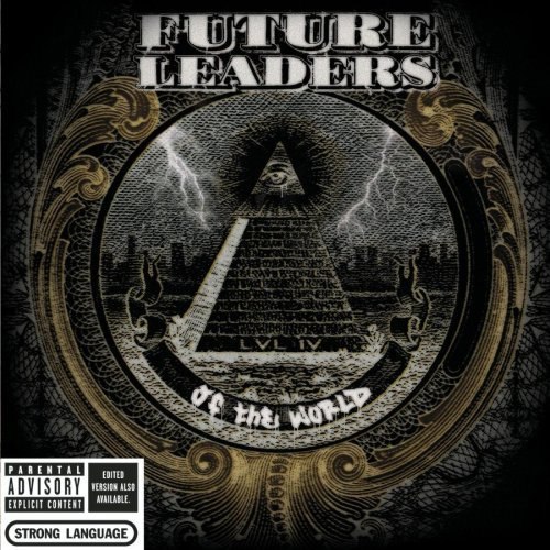 Future Leaders Of The World Lvl Iv Explicit Version