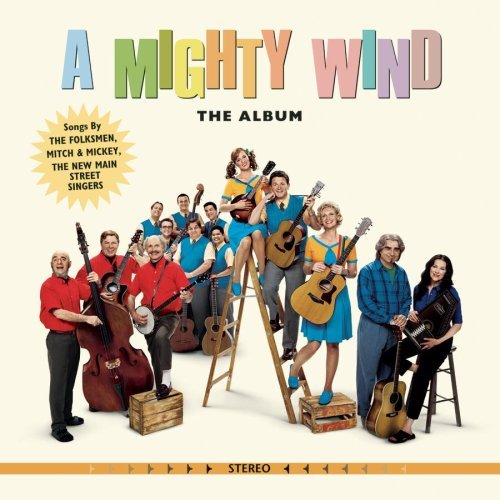 Mighty Wind Soundtrack Mitch & Mickey Folksmen New Main Street Singers