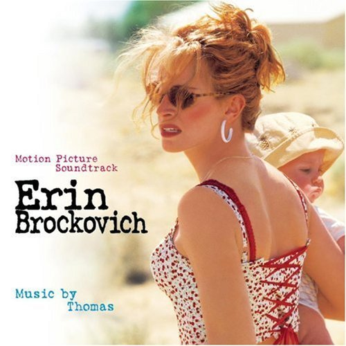 Erin Brockovich Soundtrack Score Music By Thomas Newman