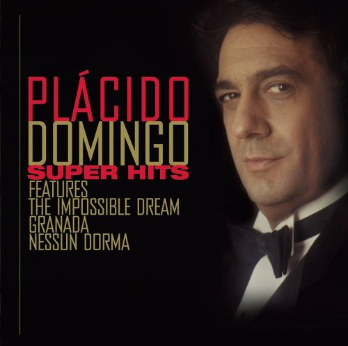 Placido Domingo Super Hits Domingo (ten) Various